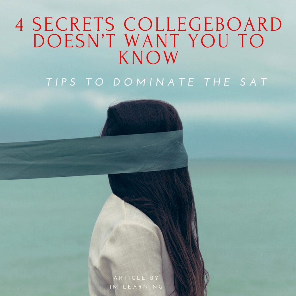 4 SECRETS Collegeboard doesn't want you to know 1024x1024 - 4 Secrets to the SAT