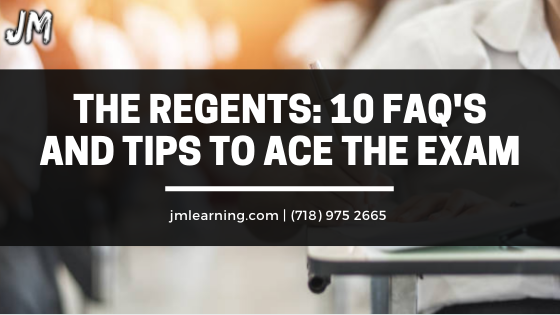 10 FAQs tips to ace the regents exam - JM Scoop