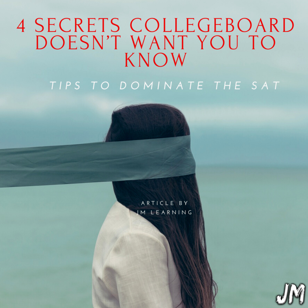 4 SECRETS Collegeboard doesn't want you to know 1024x1024 - JM Scoop